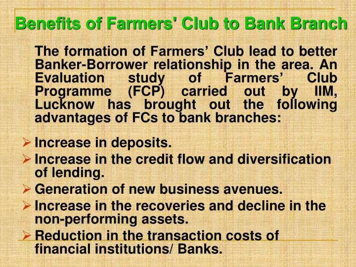 Benefits of Farmers' Club to Bank Branch