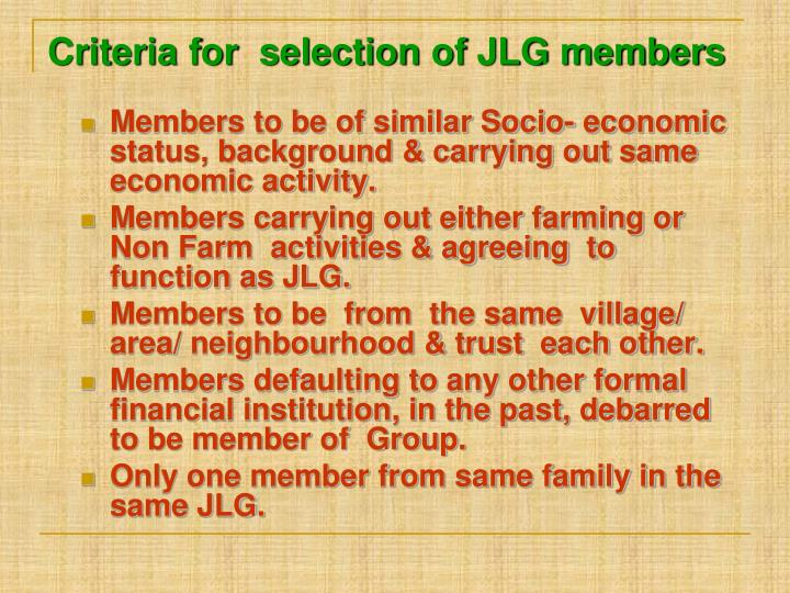 Criteria for  selection of JLG members