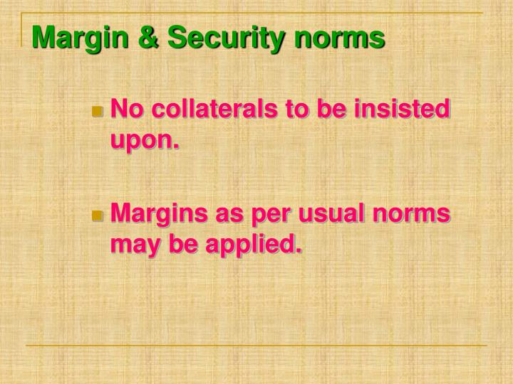Margin & Security norms