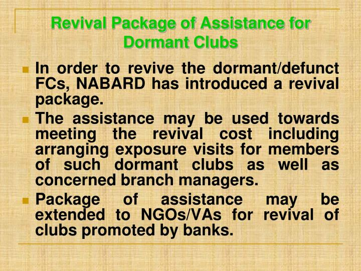 Revival Package of Assistance for Dormant Clubs