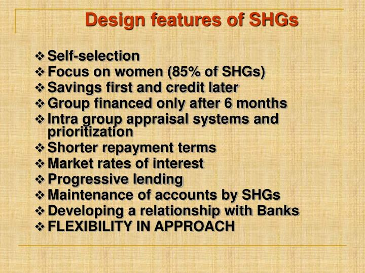 Design features of SHGs