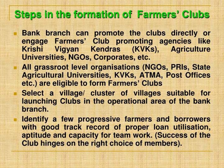 Steps in the formation of  Farmers' Clubs