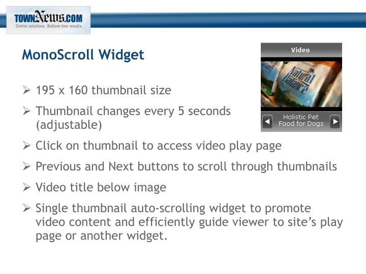 MonoScroll Widget