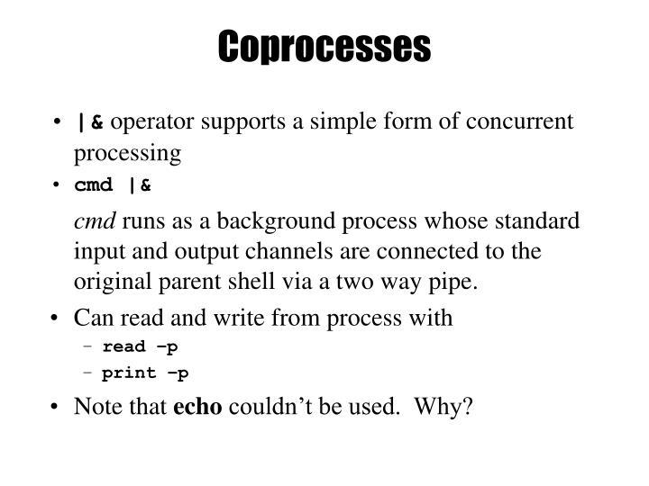 Coprocesses