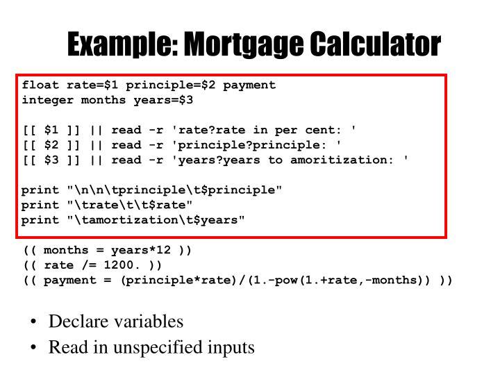 Example: Mortgage Calculator