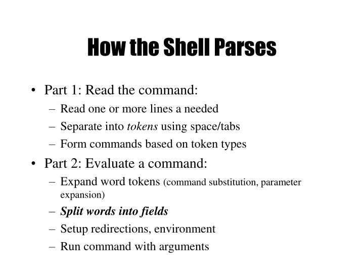 How the Shell Parses