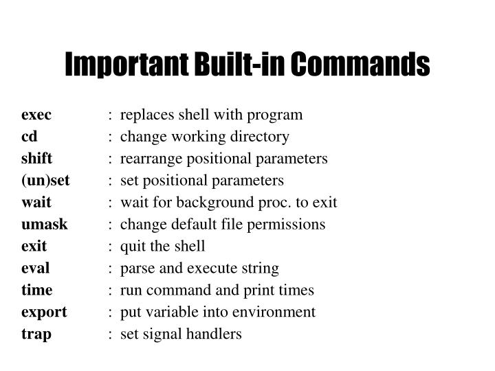 Important Built-in Commands