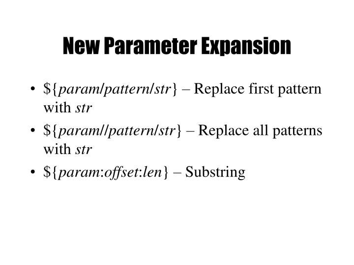 New Parameter Expansion