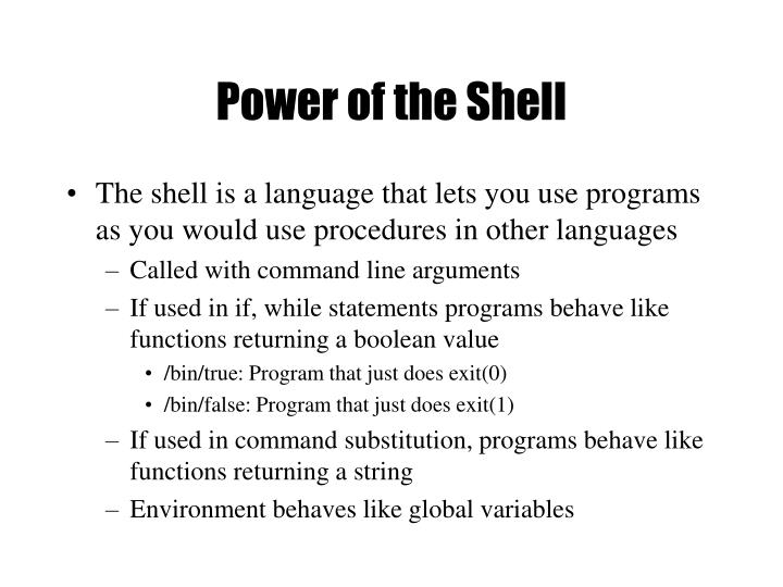 Power of the Shell