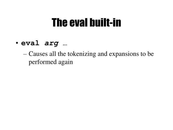 The eval built-in