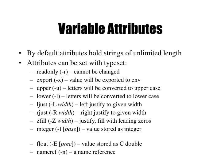 Variable Attributes