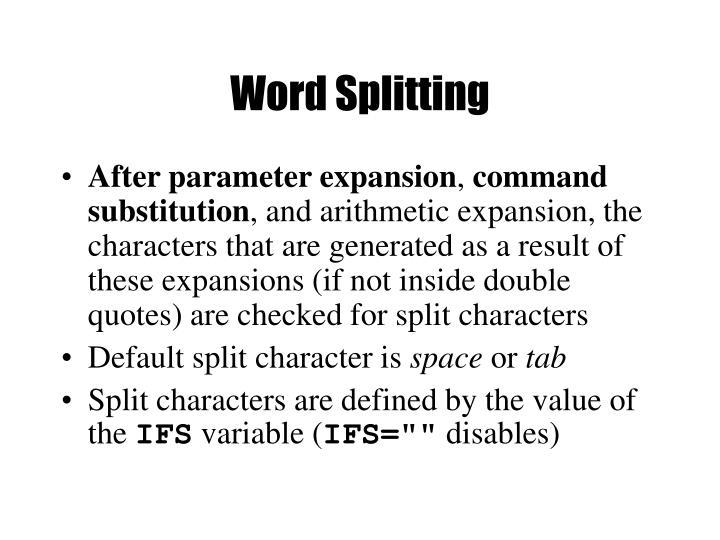 Word Splitting