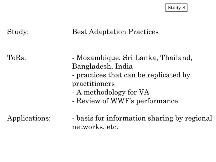 Study:		Best Adaptation Practices