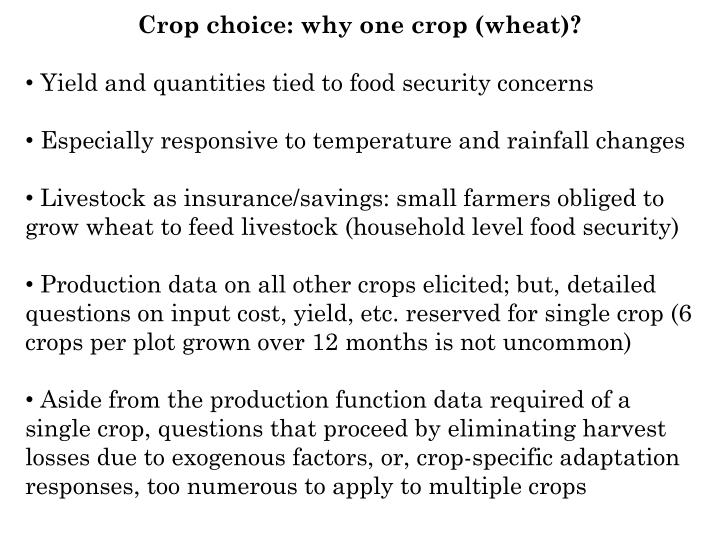 Crop choice: why one crop (wheat)?