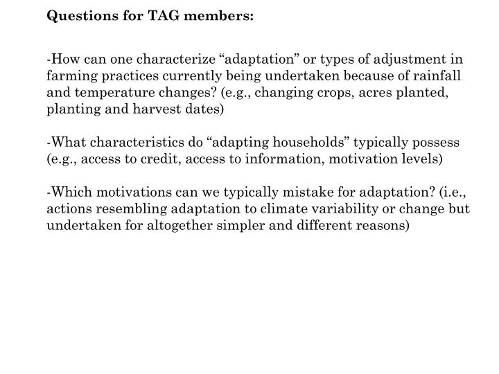 Questions for TAG members: