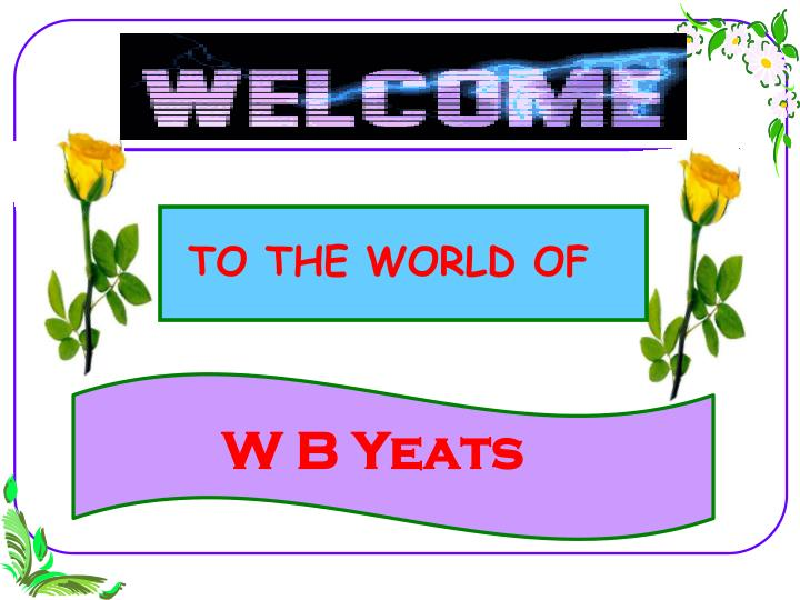 TO THE WORLD OF