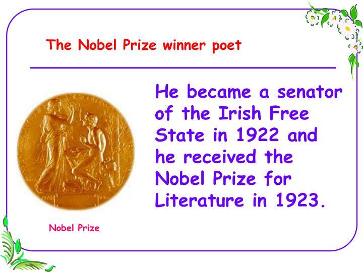The Nobel Prize winner poet