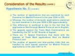 consideration of the results contd35