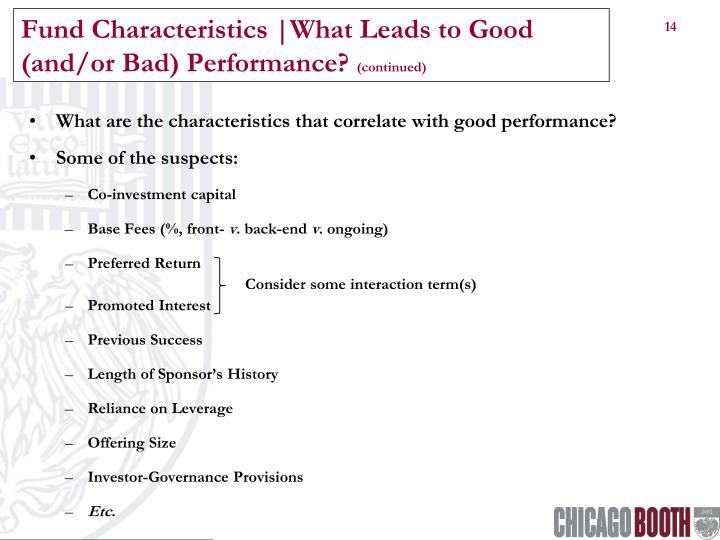 Fund Characteristics |What Leads to Good (and/or Bad) Performance?