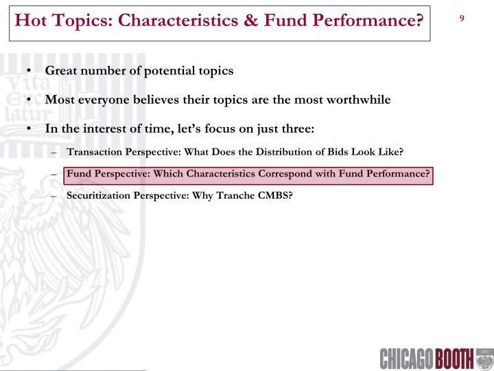 Hot Topics: Characteristics & Fund Performance?