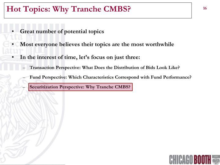 Hot Topics: Why Tranche CMBS?