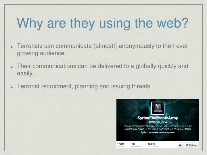 Why are they using the web?