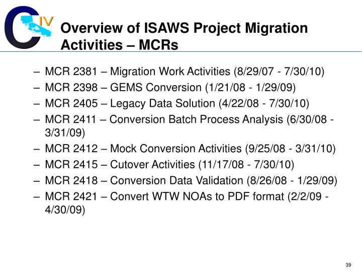 Overview of ISAWS Project Migration Activities – MCRs