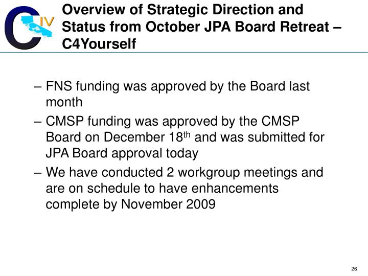 Overview of Strategic Direction and Status from October JPA Board Retreat – C4Yourself