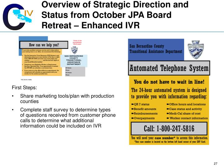 Overview of Strategic Direction and Status from October JPA Board Retreat – Enhanced IVR