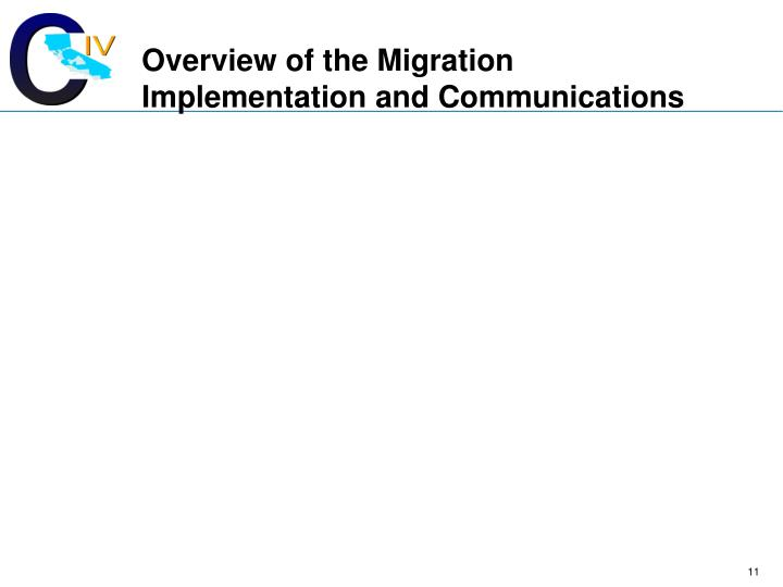Overview of the Migration Implementation and Communications