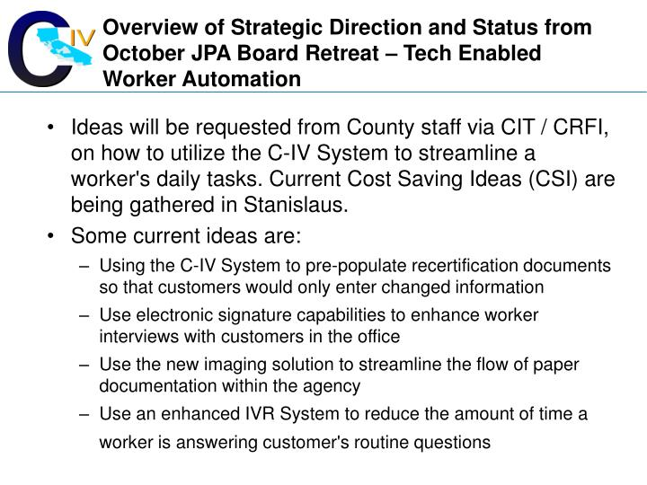 Overview of Strategic Direction and Status from October JPA Board Retreat – Tech Enabled Worker Automation