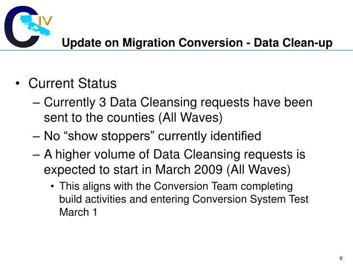 Update on Migration Conversion - Data Clean-up
