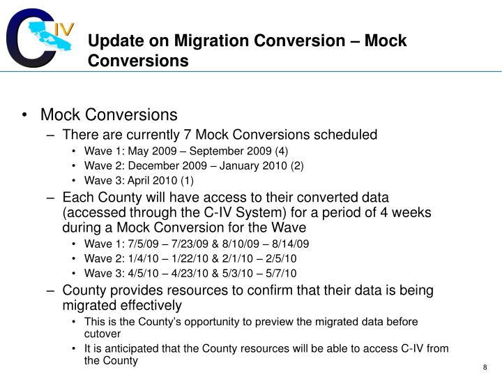 Update on Migration Conversion – Mock Conversions
