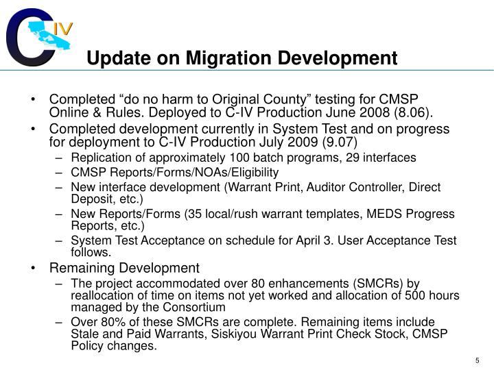 Update on Migration Development