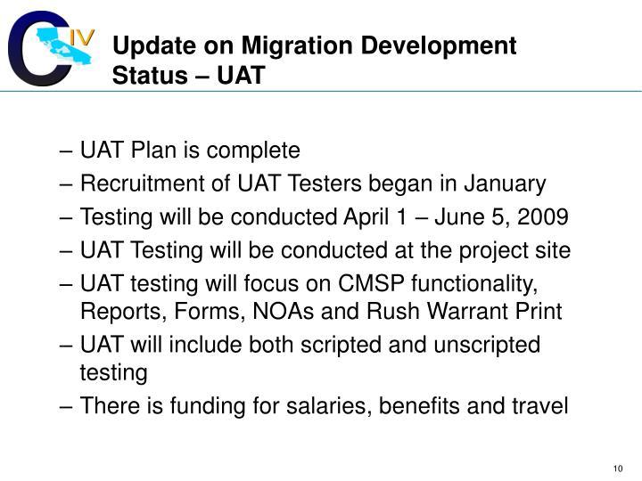 Update on Migration Development Status – UAT