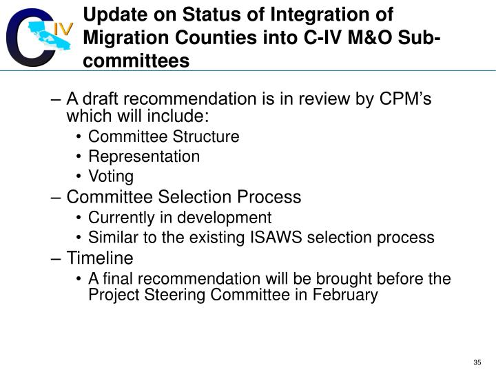 Update on Status of Integration of Migration Counties into C-IV M&O Sub-committees