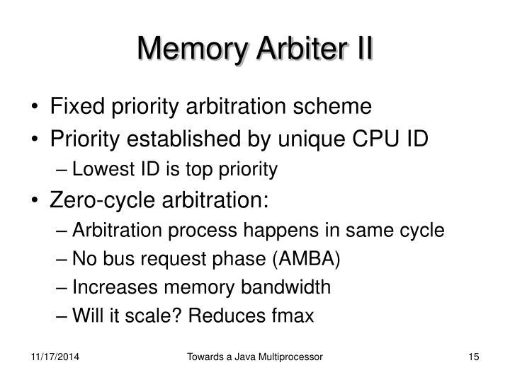 Memory Arbiter II