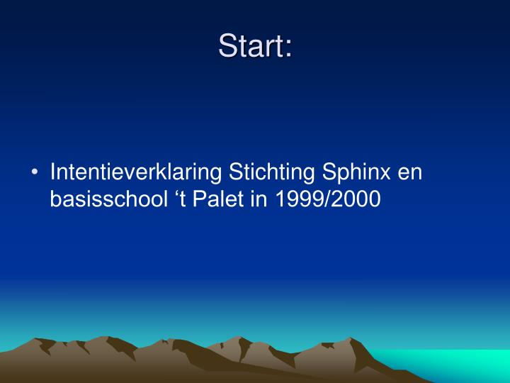 Start: