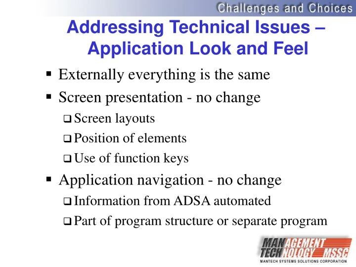 Addressing Technical Issues –
