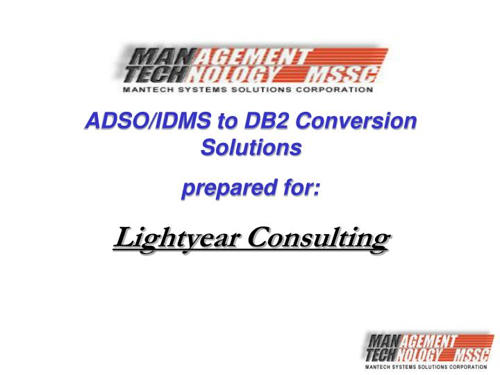 ADSO/IDMS to DB2 Conversion Solutions
