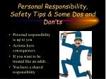 personal responsibility safety tips some dos and don ts