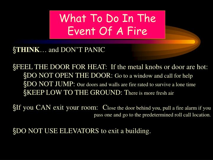What To Do In The    Event Of A Fire