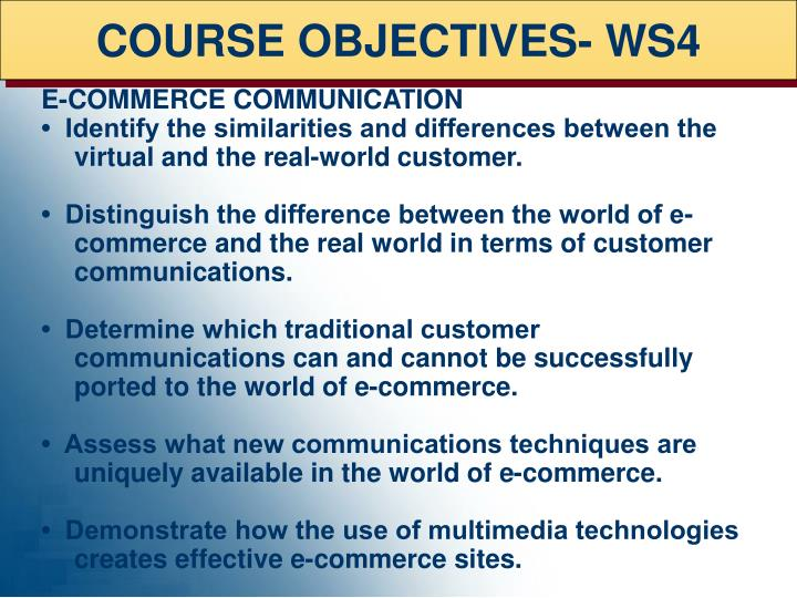COURSE OBJECTIVES- WS4