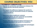 course objectives ws4