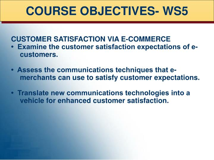 COURSE OBJECTIVES- WS5
