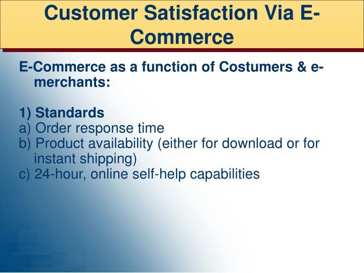 Customer Satisfaction Via E-Commerce