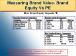 measuring brand value brand equity vs pe