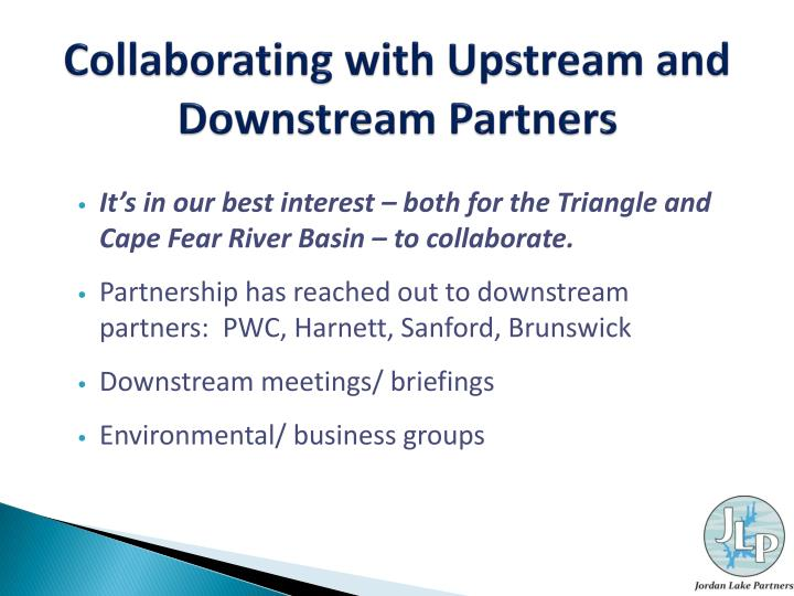Collaborating with Upstream and Downstream Partners