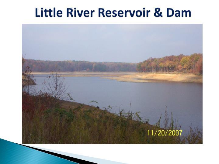 Little River Reservoir & Dam