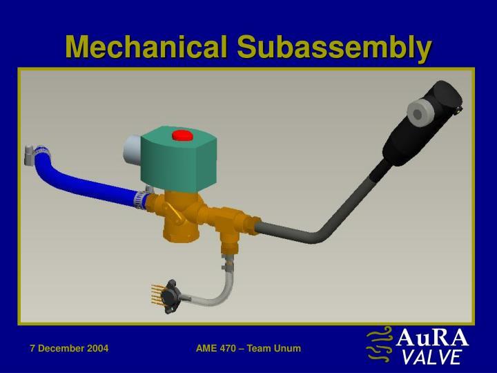 Mechanical Subassembly
